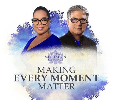"""Oprah & Deepak's """"Making Every Moment Matter"""""""
