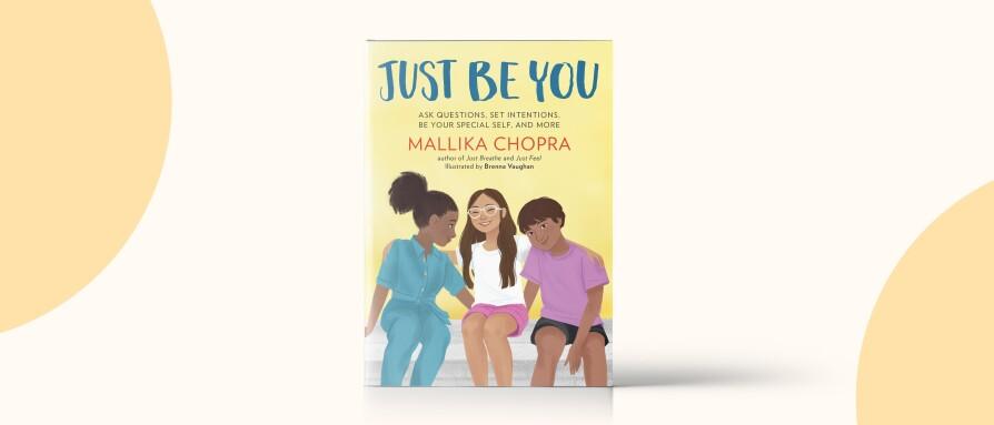 Mallika Chopra Book Cover - Just Be You