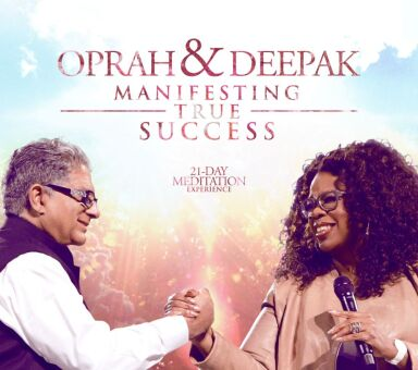 "Oprah & Deepak's ""Manifesting True Success"""
