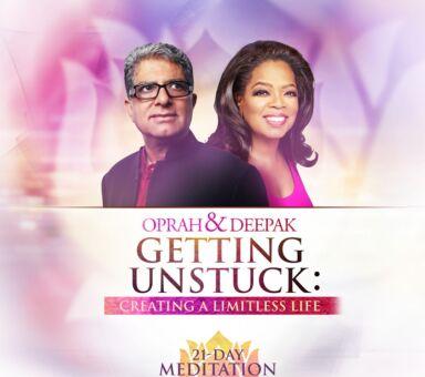 """Oprah & Deepak's """"Getting Unstuck"""""""