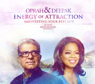 "Oprah & Deepak's ""Energy of Attraction"""