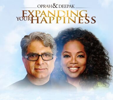 "Oprah & Deepak's ""Expanding Your Happiness"""